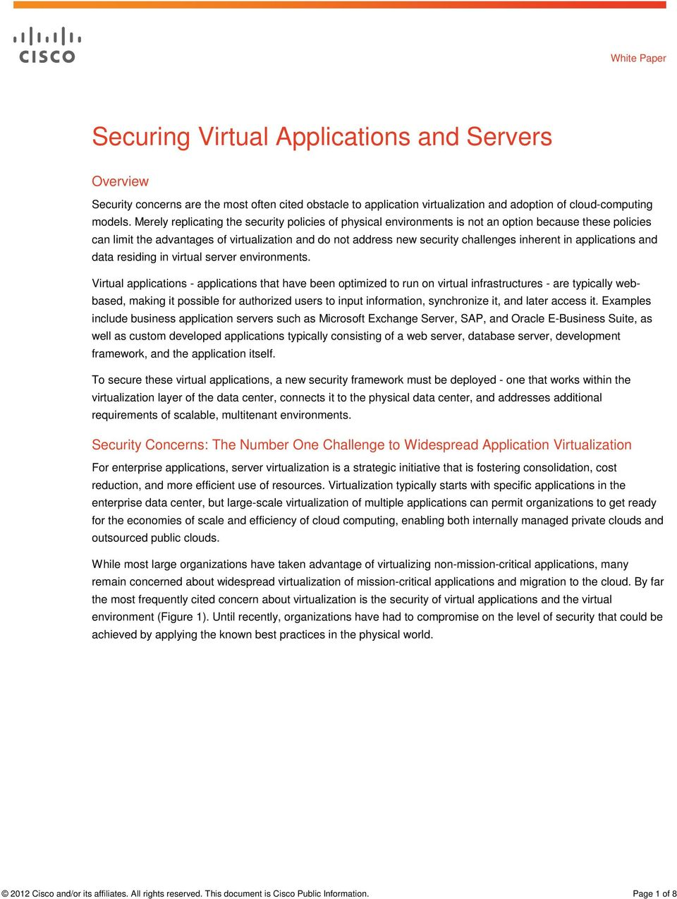 inherent in applications and data residing in virtual server environments.