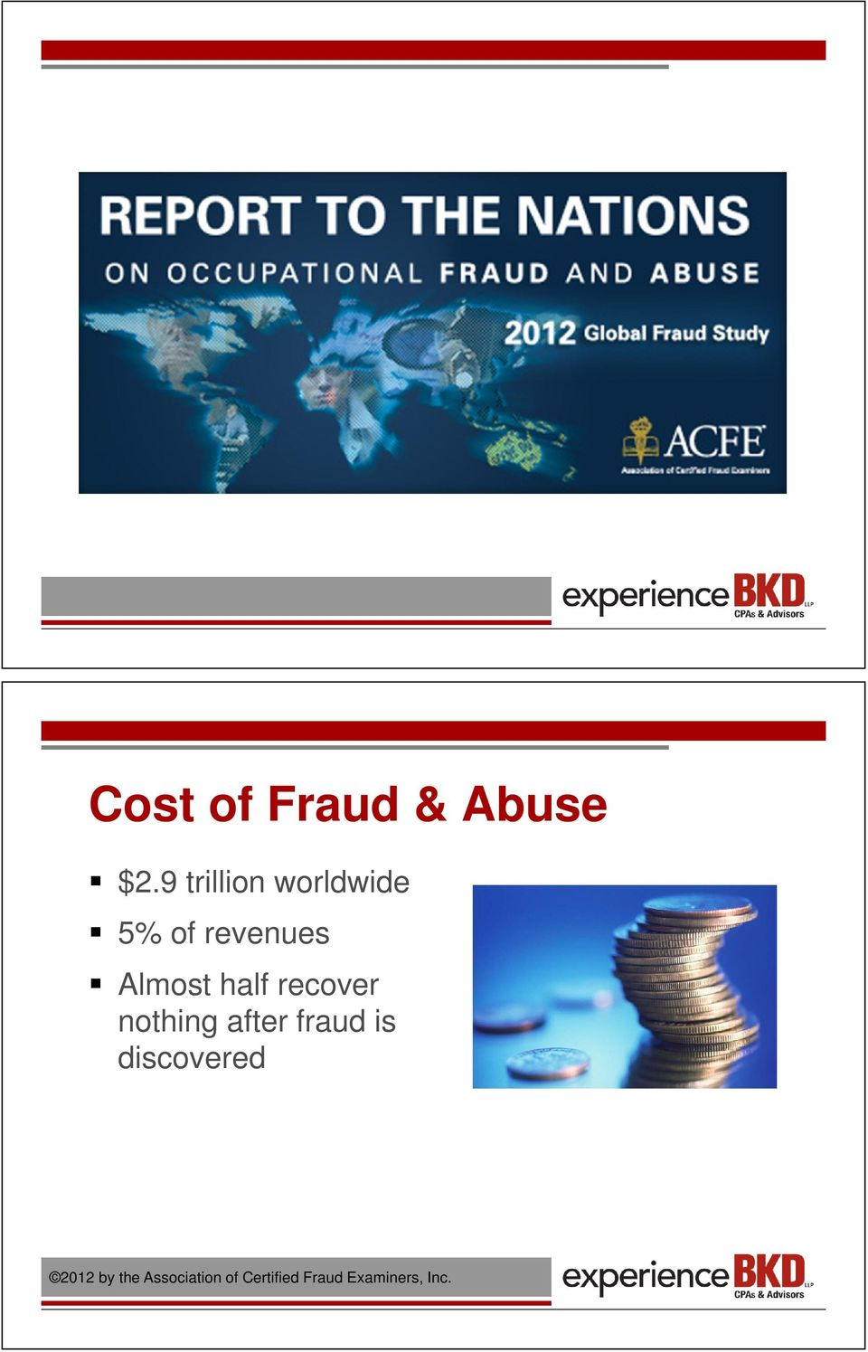 2012 report to the nations on occupational fraud and abuse