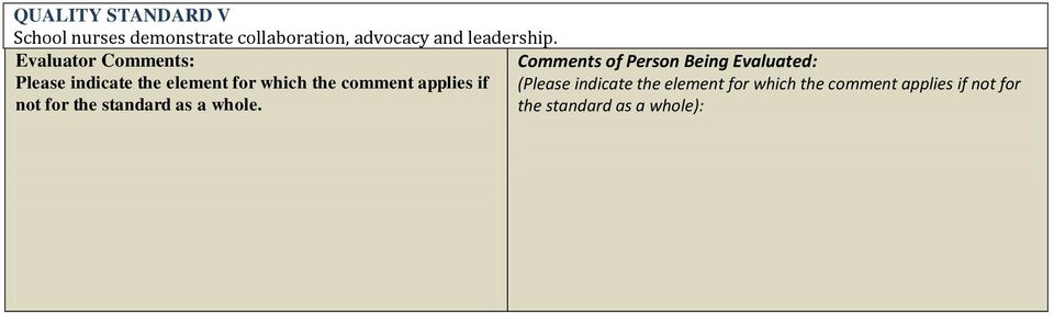 Evaluator Comments: Comments of Person Being Evaluated: Please indicate the