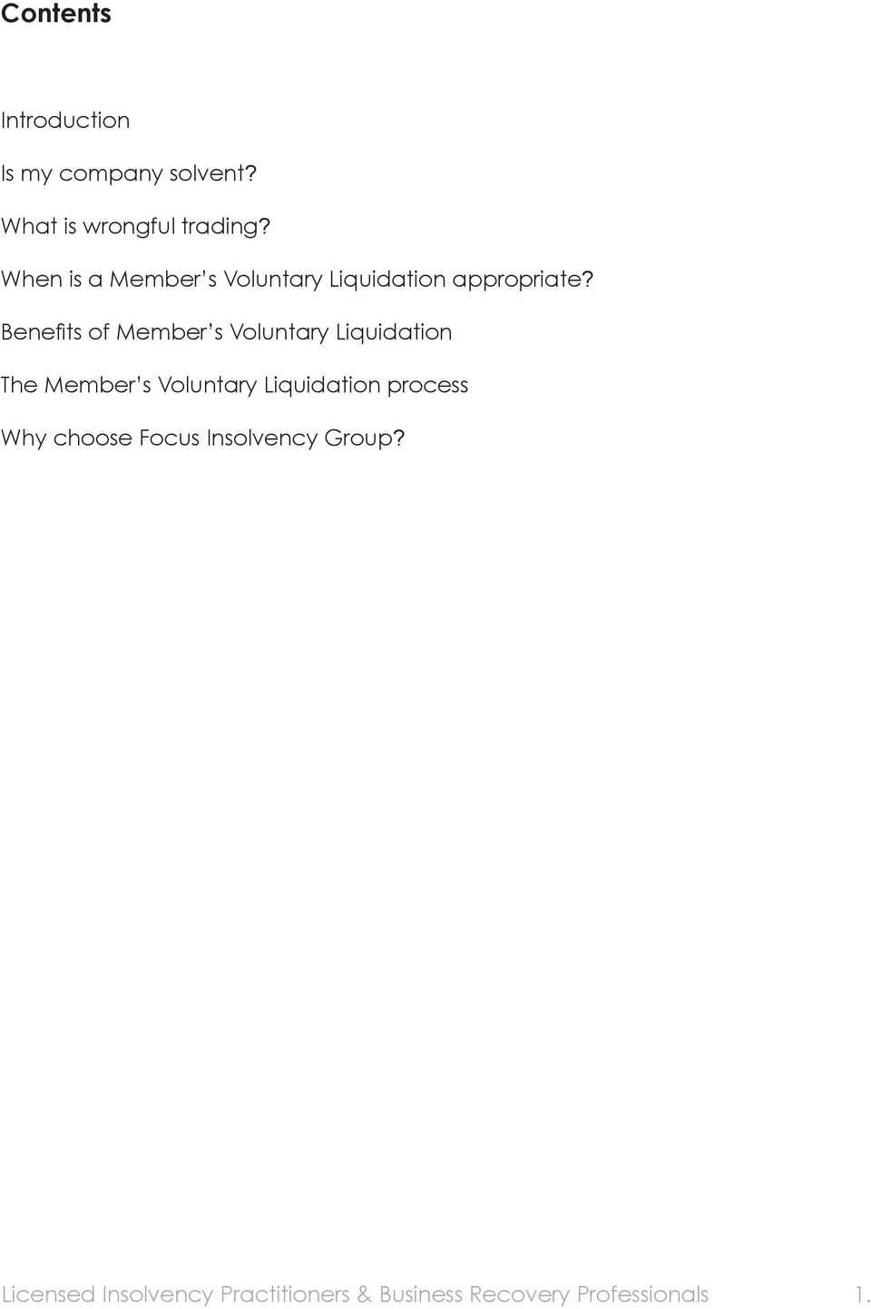 When is a Member s Voluntary Liquidation appropriate?
