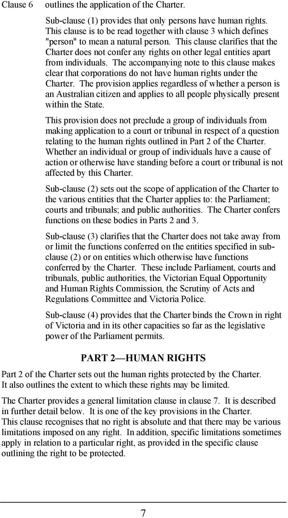 This clause clarifies that the Charter does not confer any rights on other legal entities apart from individuals.