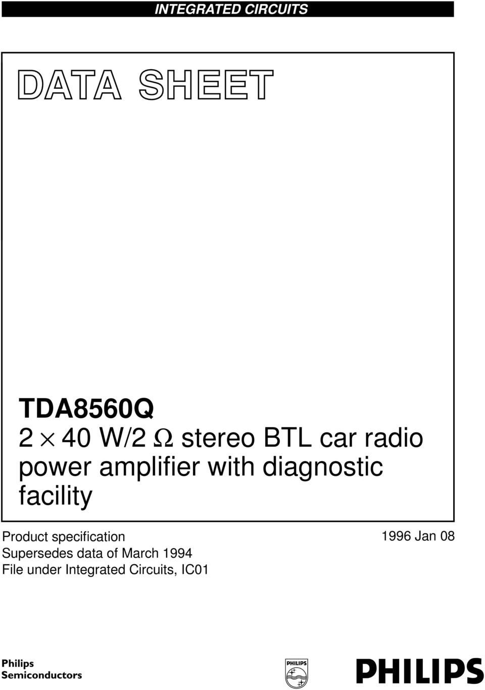 Data Sheet Tda8560q 2 40 W Stereo Btl Car Radio Power Amplifier Tda2002 8w Supersedes Of March 1994 File