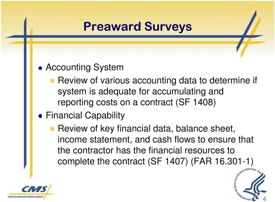 Review of key financial data, balance sheet, income statement, and cash flows to ensure that