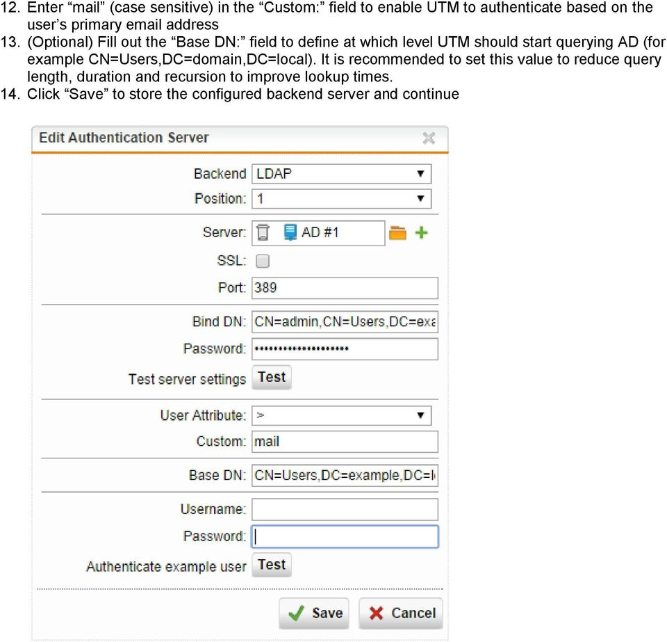 (Optional) Fill out the Base DN: field to define at which level UTM should start querying AD (for example