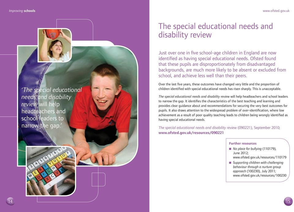 The special educational needs and disability review will help headteachers and school leaders to narrow the gap.
