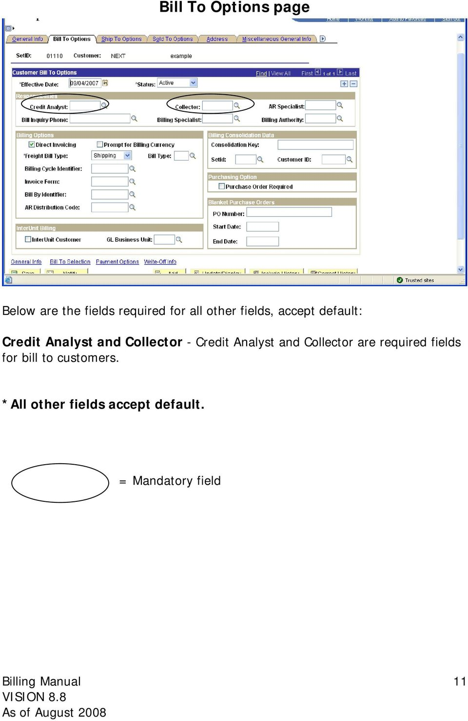Credit Analyst and Collector are required fields for bill to