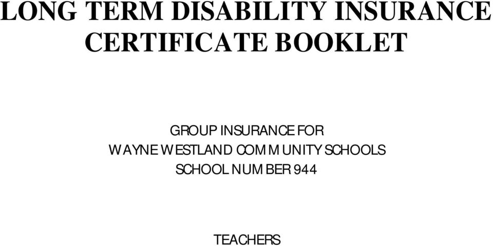 INSURANCE FOR WAYNE WESTLAND