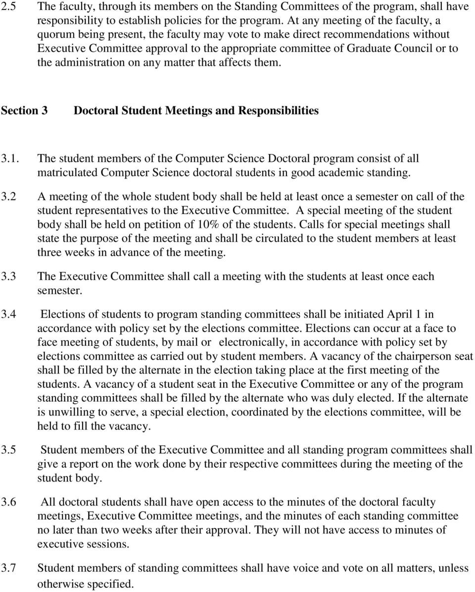 the administration on any matter that affects them. Section 3 Doctoral Student Meetings and Responsibilities 3.1.