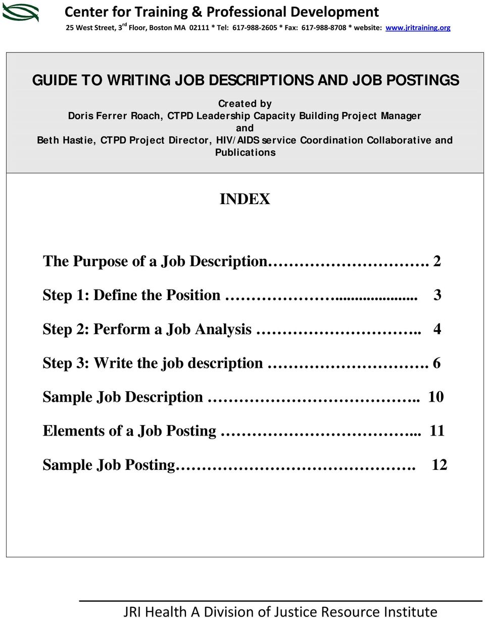 org GUIDE TO WRITING JOB DESCRIPTIONS AND JOB POSTINGS Created by Doris Ferrer Roach, CTPD Leadership Capacity Building Project Manager and Beth Hastie,