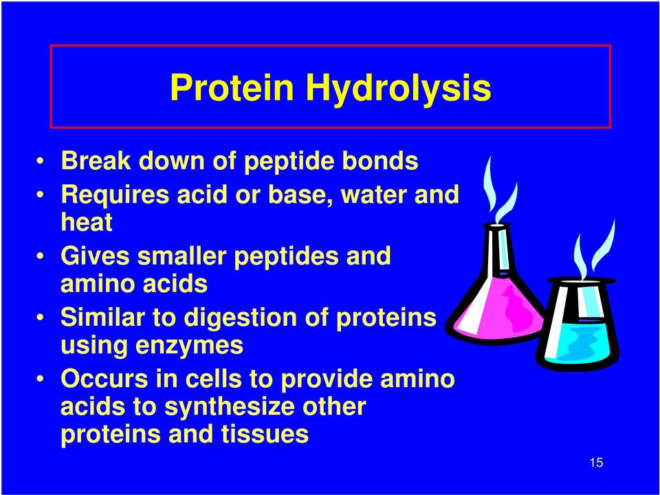 Similar to digestion of proteins using enzymes Occurs in cells