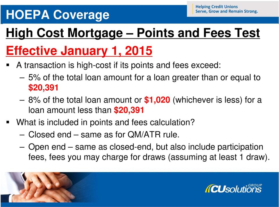 (whichever is less) for a loan amount less than $20,391 What is included in points and fees calculation?