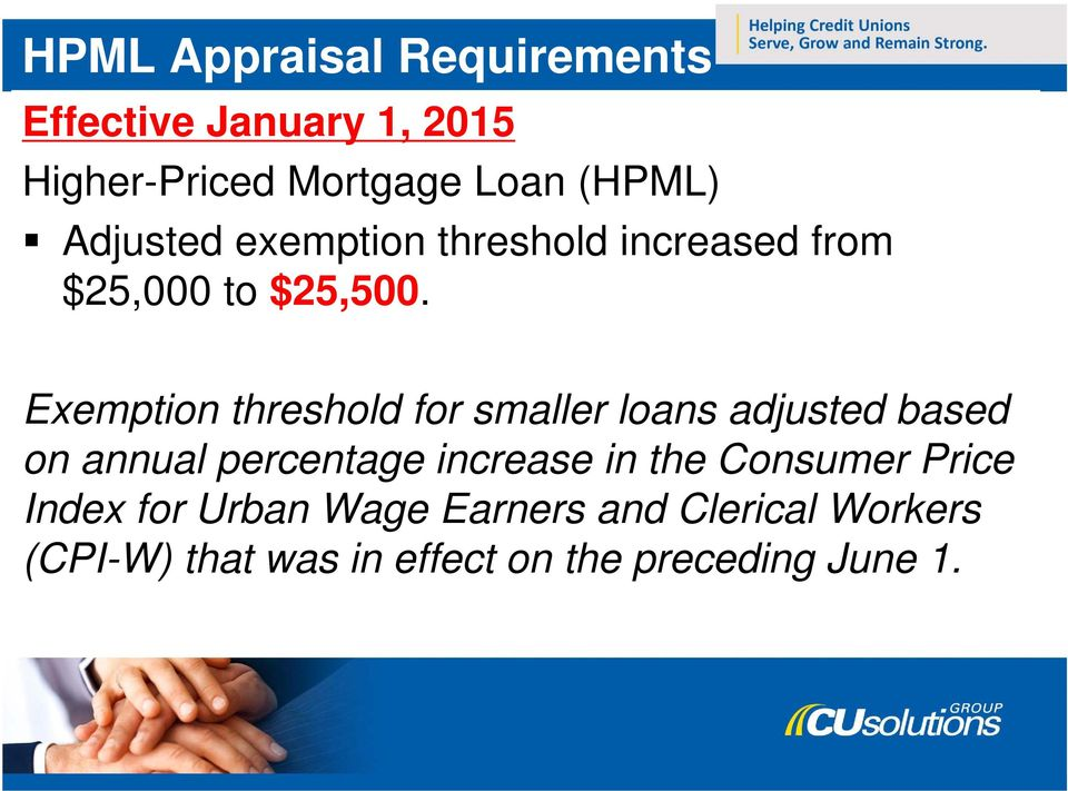 Exemption threshold for smaller loans adjusted based on annual percentage increase in the