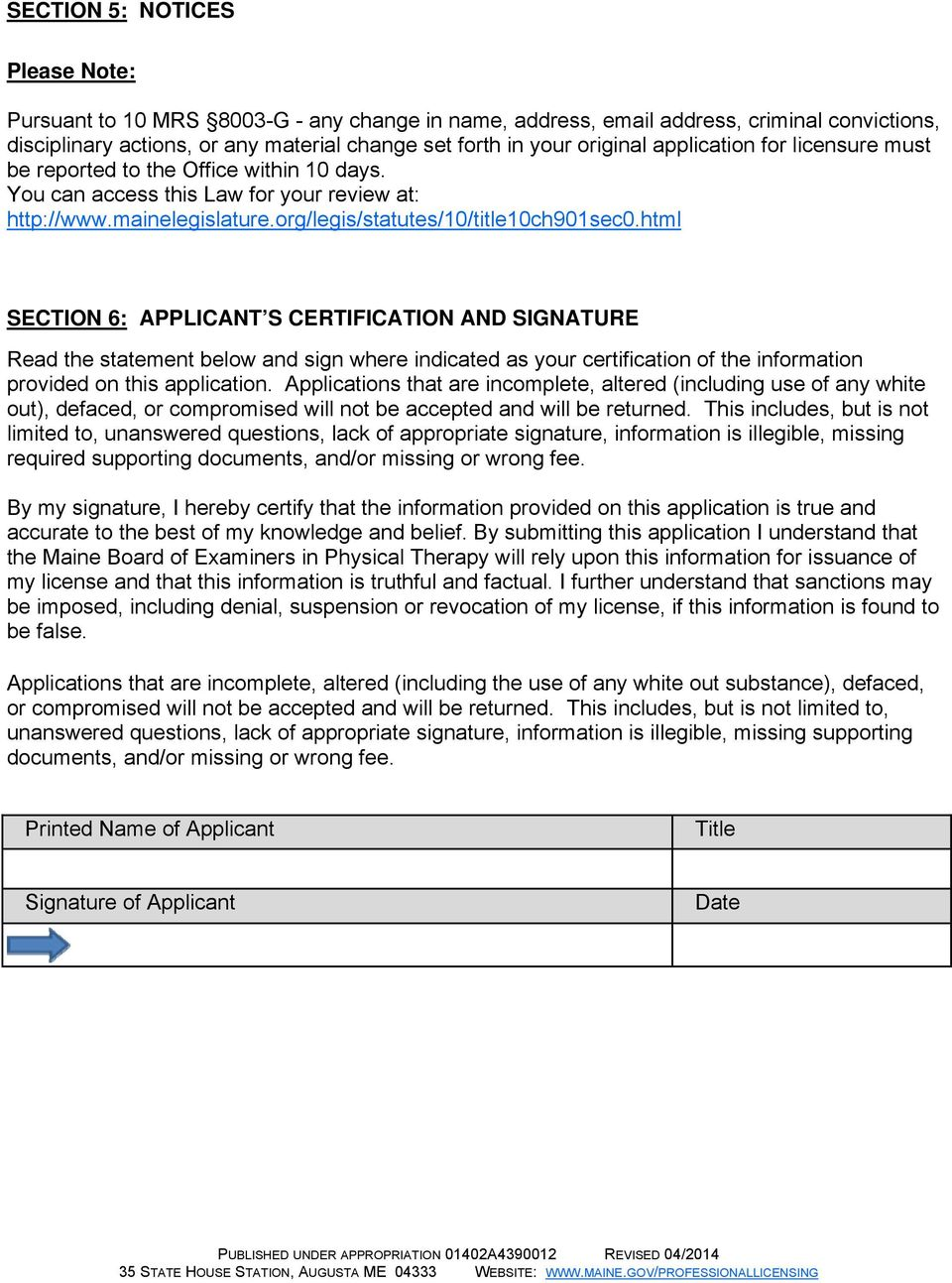 html SECTION 6: APPLICANT S CERTIFICATION AND SIGNATURE Read the statement below and sign where indicated as your certification of the information provided on this application.