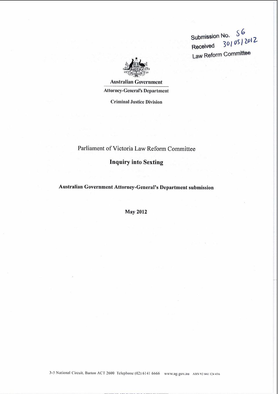 Department Criminal Justice Division Parliament of Victoria Law Reform Committee Inquiry into
