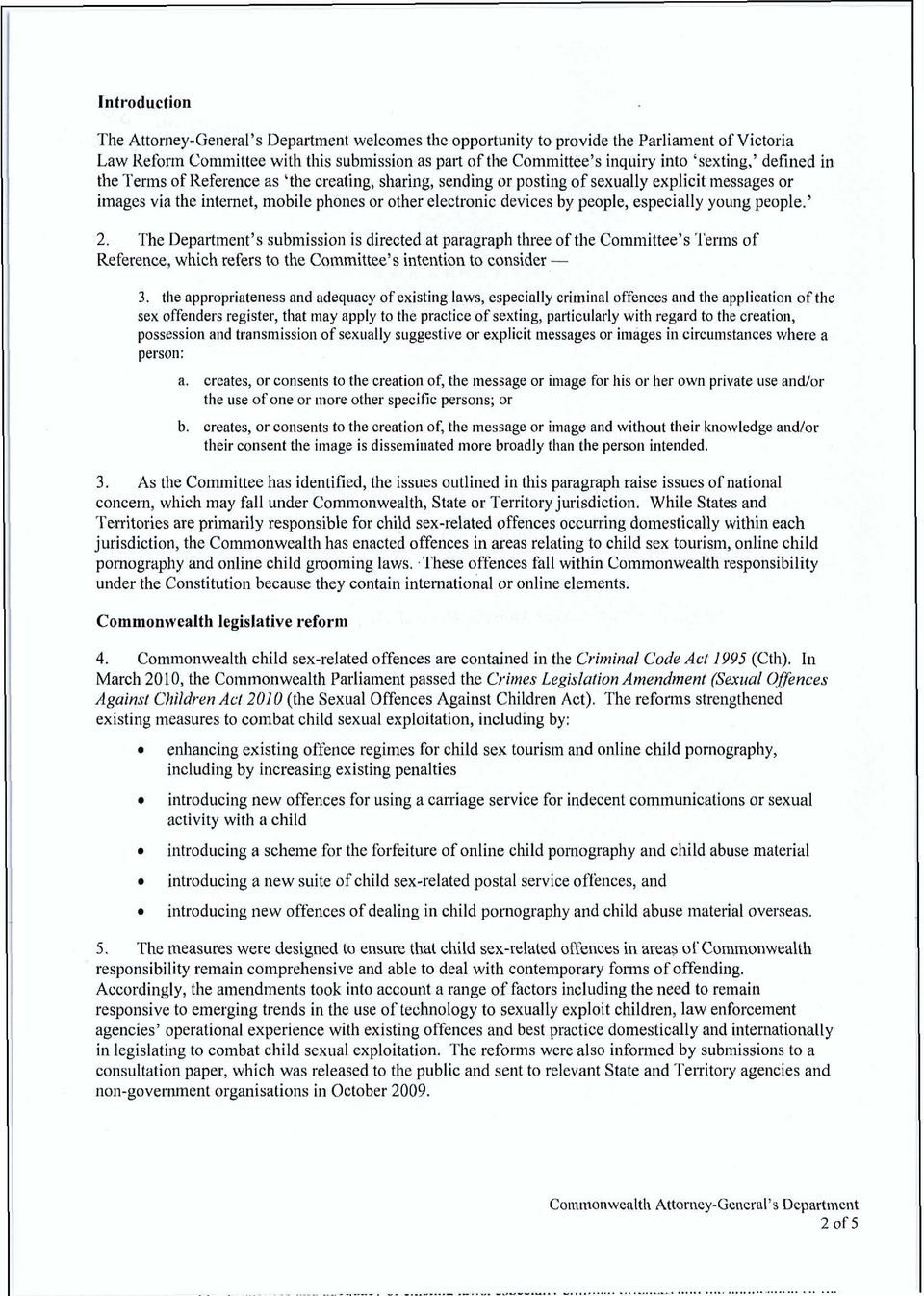people, especially young people.' 2. The Department's submission is directed at paragraph three of the Committee's?