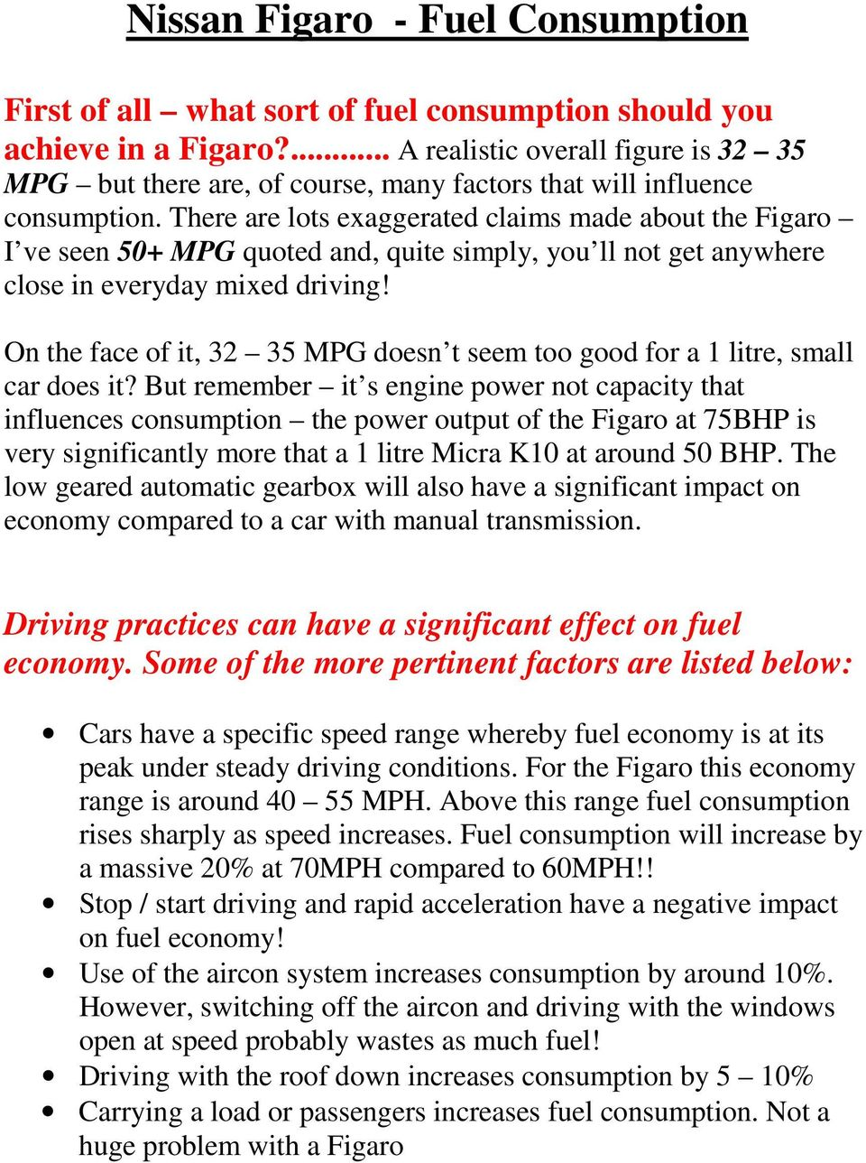 Nissan Figaro Fuel Consumption Pdf Fuse Box There Are Lots Exaggerated Claims Made About The I Ve Seen 50 Mpg Quoted