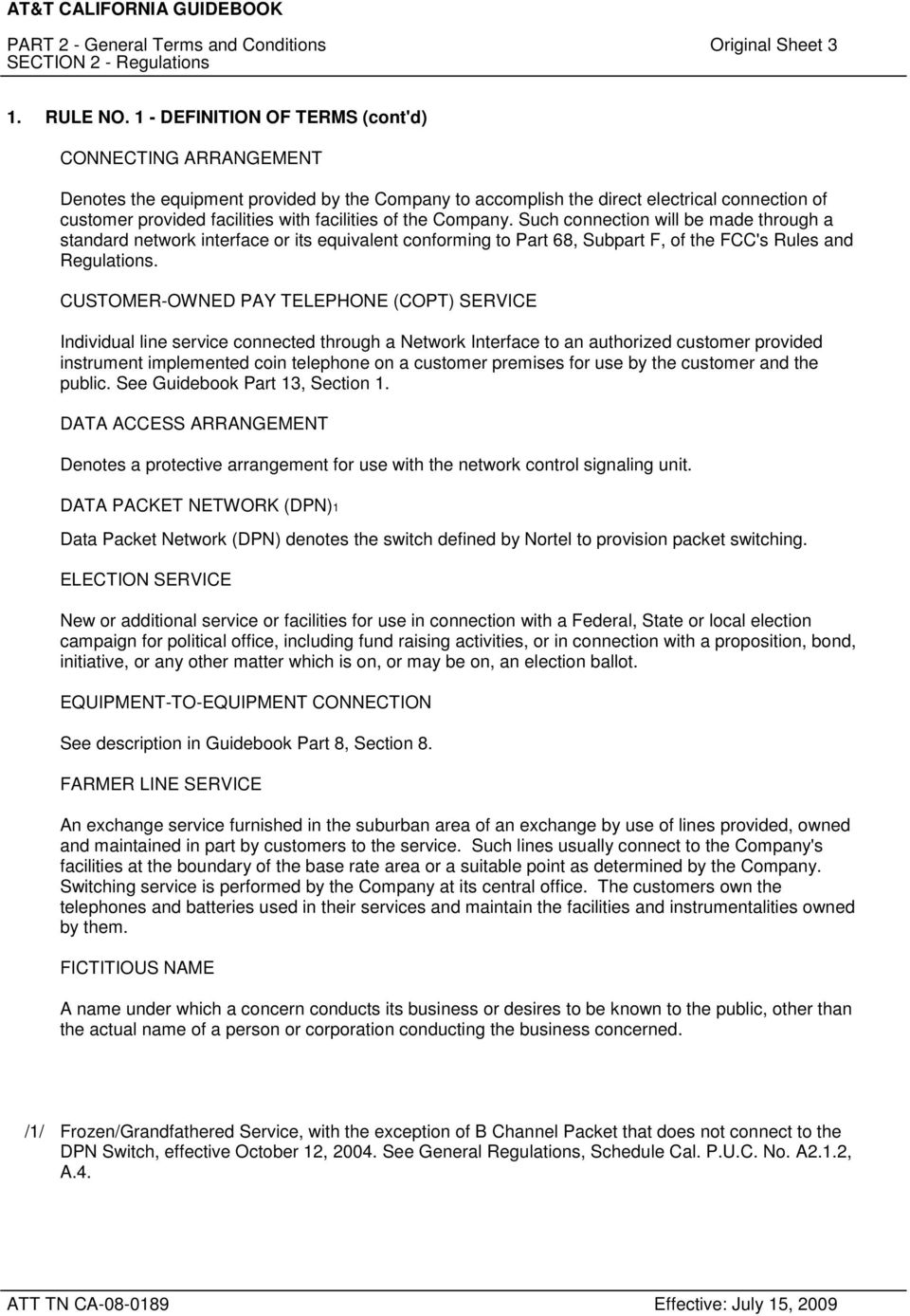 PART 2 - General Terms and Conditions 2nd Revised Sheet 1 SECTION 2