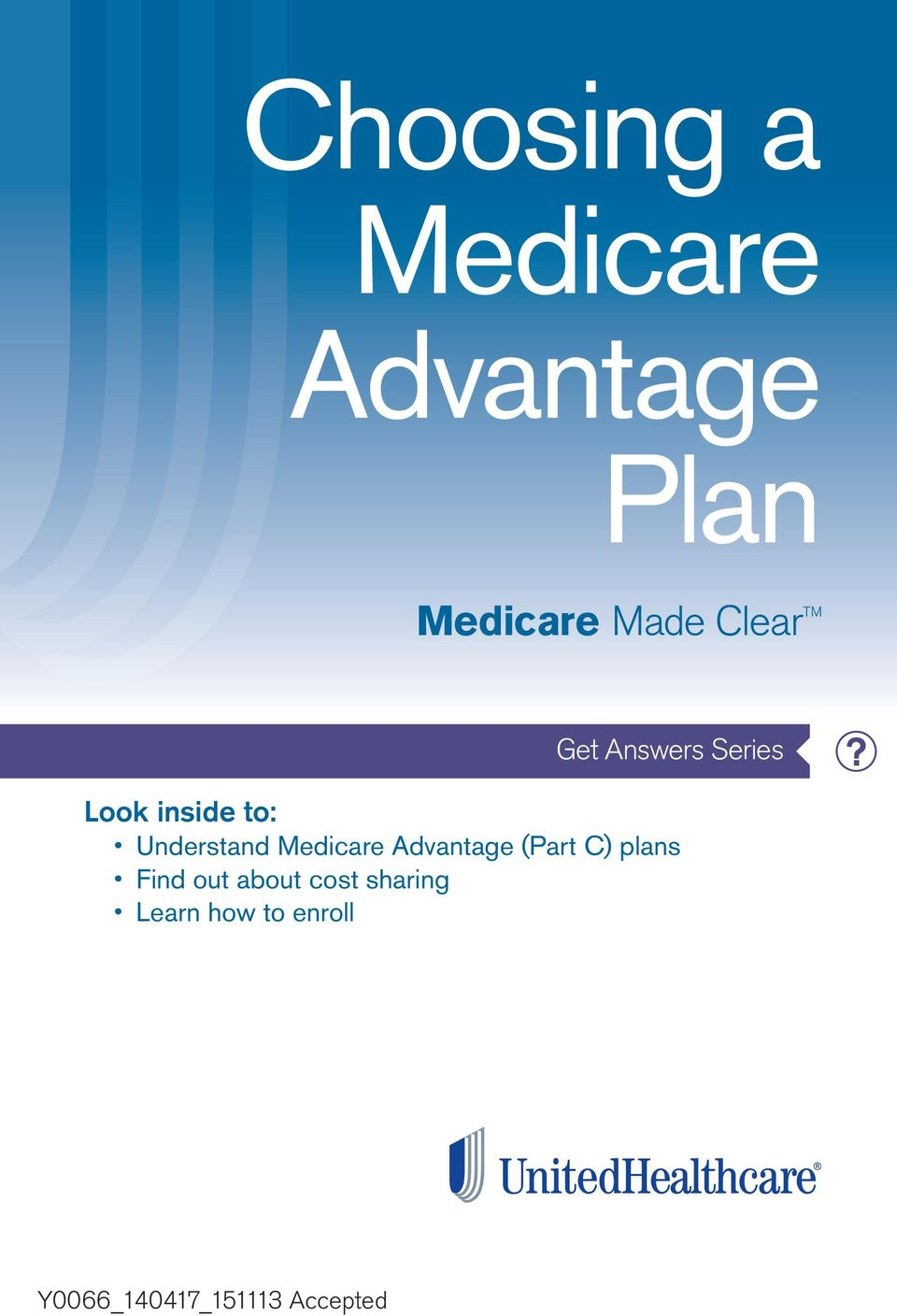 understand Medicare advantage (Part C) plans find out