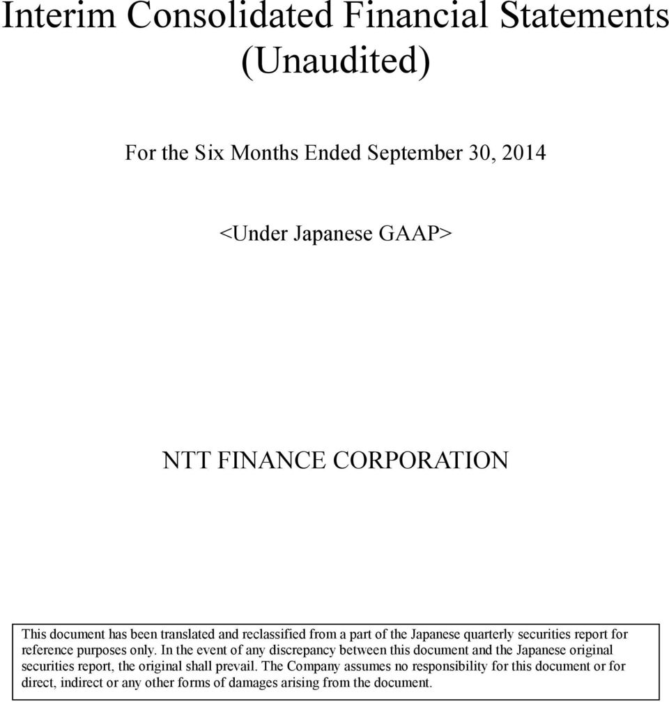 In the event of any discrepancy between this document and the Japanese original securities report, the original shall prevail.