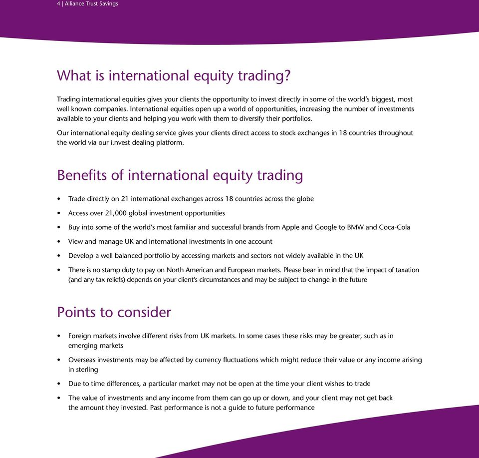 International equities open up a world of opportunities, increasing the number of investments available to your clients and helping you work with them to diversify their portfolios.