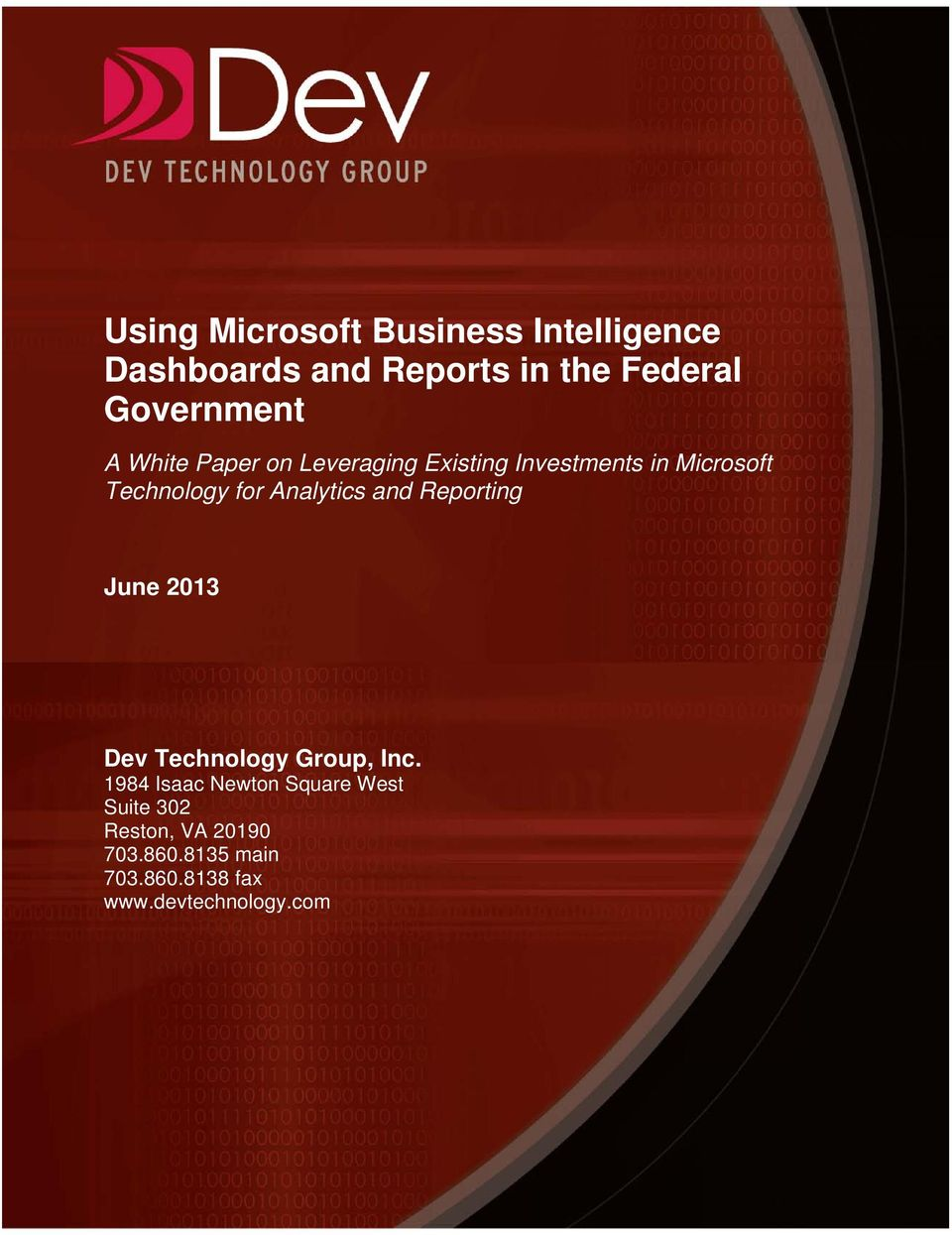 for Analytics and Reporting June 2013 Dev Technology Group, Inc.