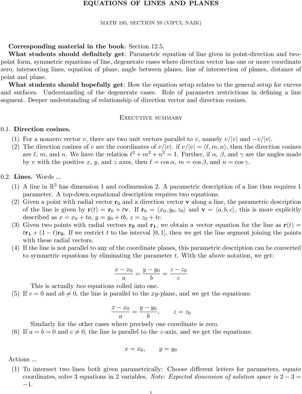 (VIPUL NAIK) Corresponding mteril in the ook: Section 12.5.