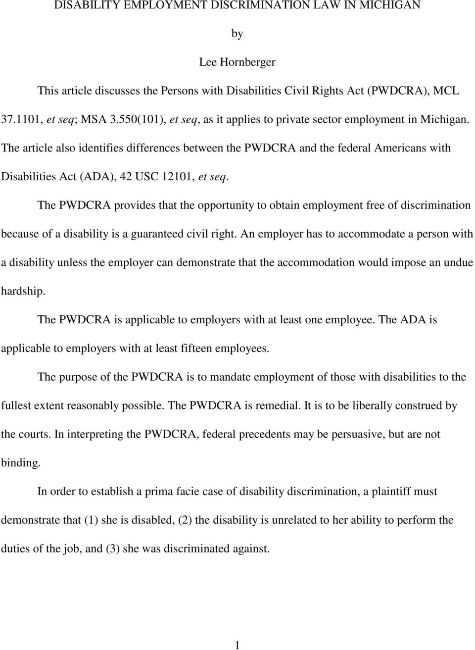 The article also identifies differences between the PWDCRA and the federal Americans with Disabilities Act (ADA), 42 USC 12101, et seq.