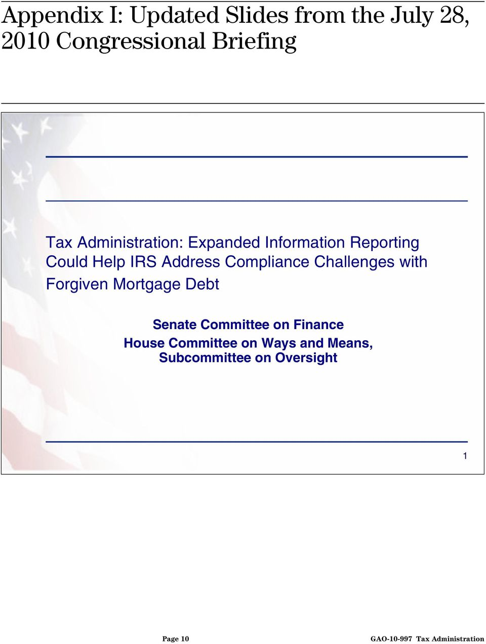 Could Help IRS Address Compliance Challenges with Forgiven Mortgage Debt Senate