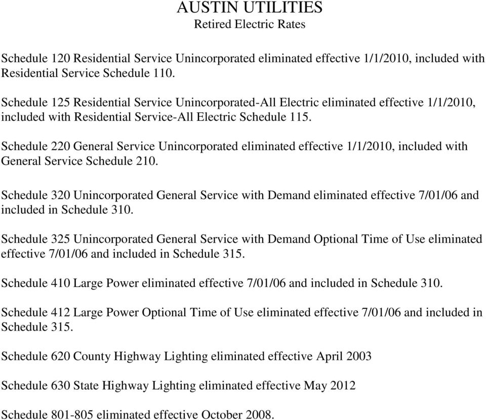 Schedule 220 General Service Unincorporated eliminated effective 1/1/2010, included with General Service Schedule 210.