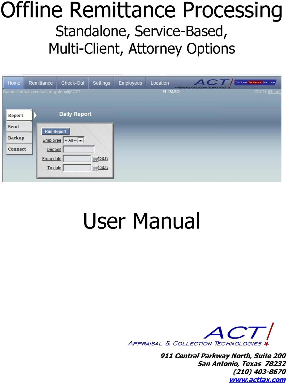 User Manual 911 Central Parkway North, Suite
