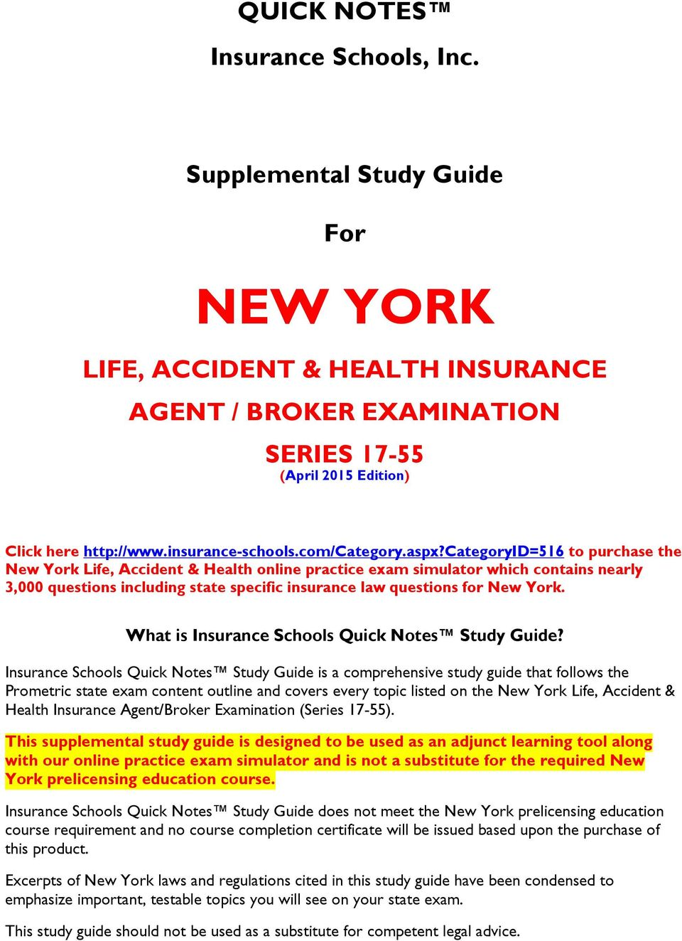 categoryid=516 to purchase the New York Life, Accident & Health online  practice exam