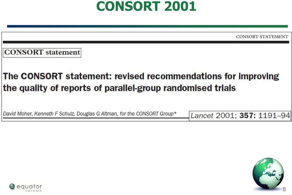 Improving Reporting In Randomised Trials Consort Statement And