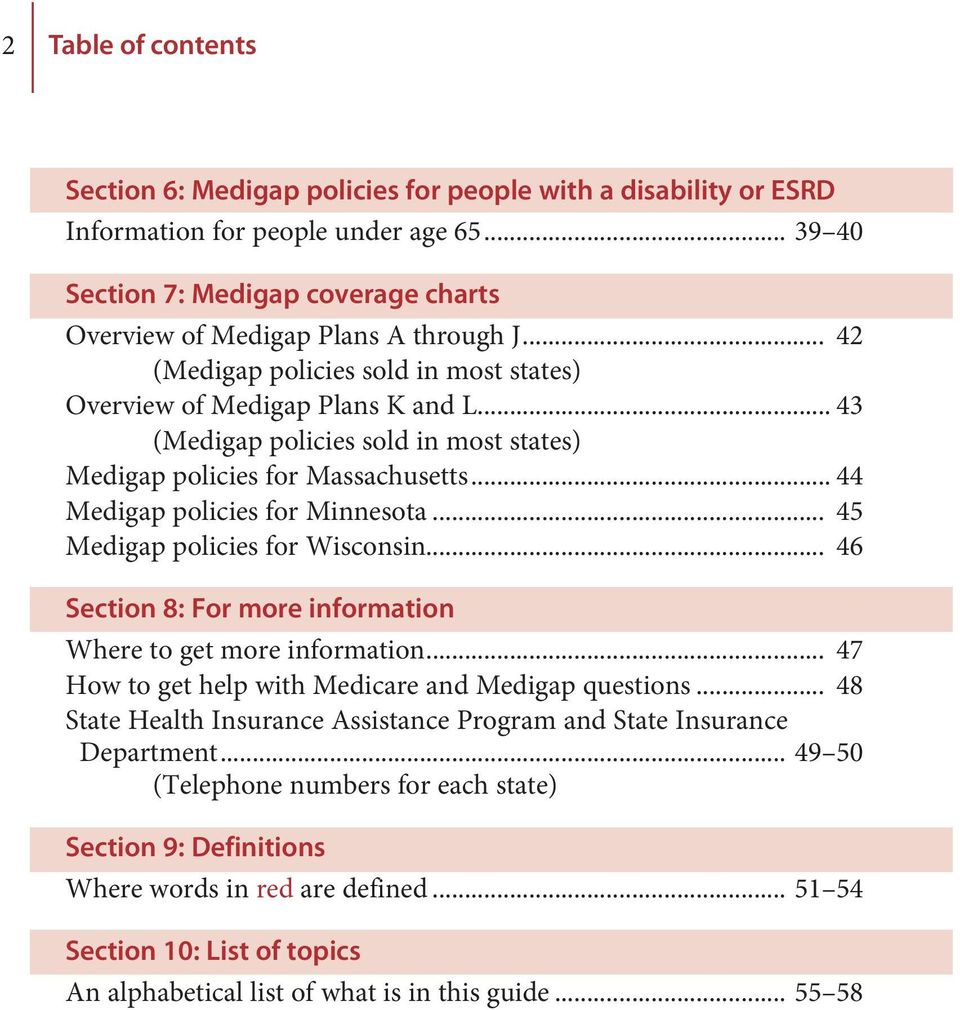 43 (Medigap policies sold in most states) Medigap policies for  Massachusetts. 5 3 SECTION 1 Medicare basics This ...