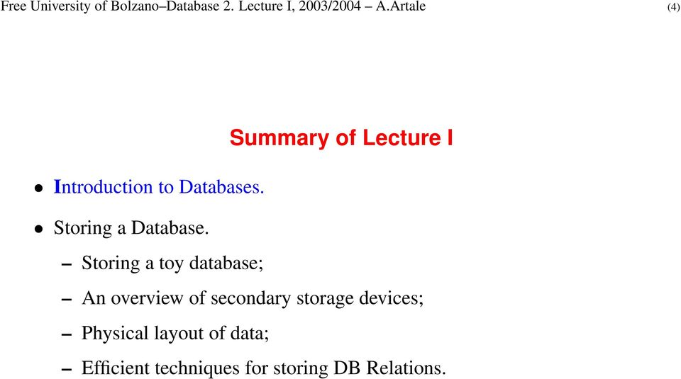 Storing a Database.