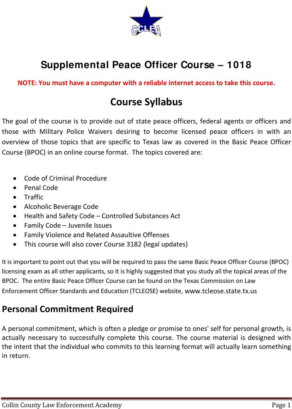 Supplemental Peace Officer Course NOTE: You must have a