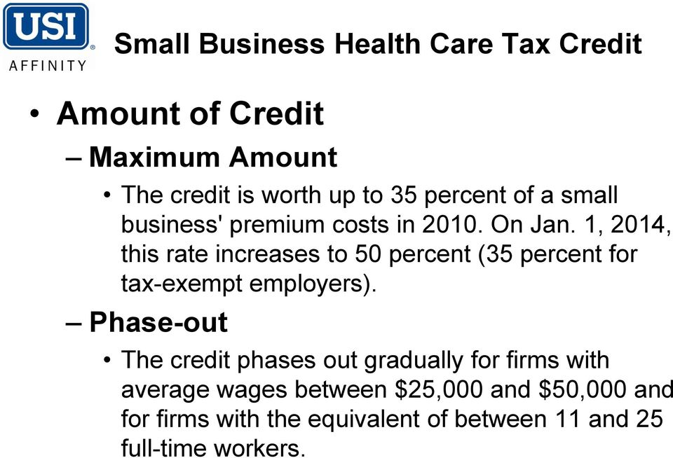 1, 2014, this rate increases to 50 percent (35 percent for tax-exempt employers).