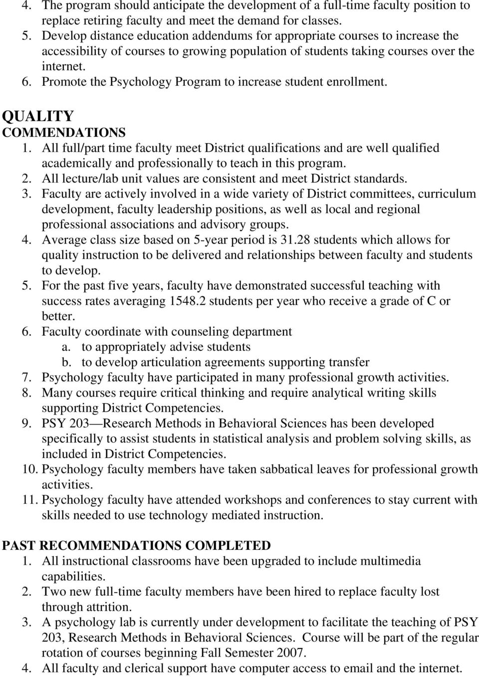 Promote the Psychology Program to increase student enrollment. QUALITY COMMENDATIONS 1.