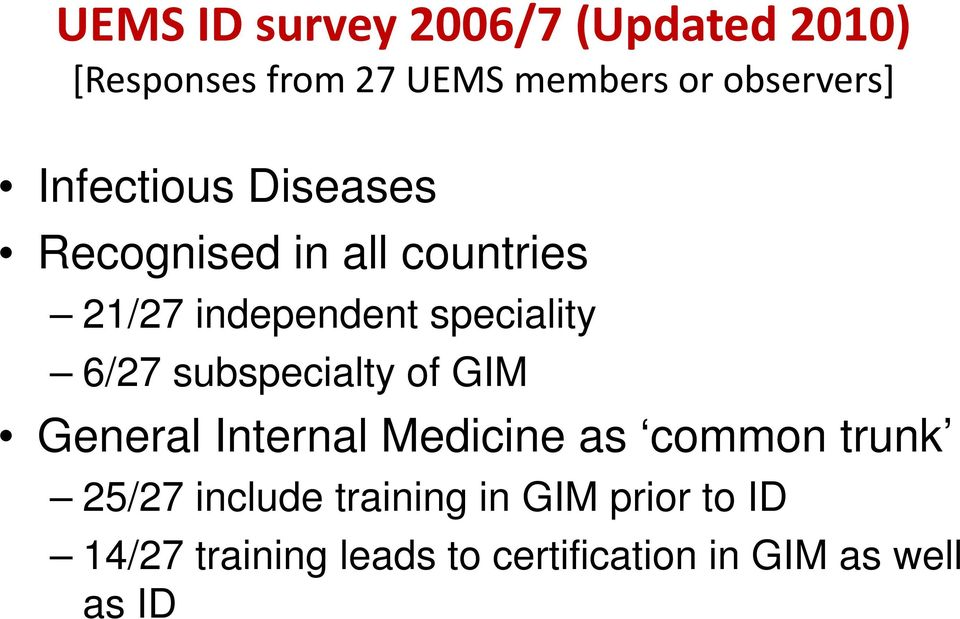 speciality 6/27 subspecialty of GIM General Internal Medicine as common trunk