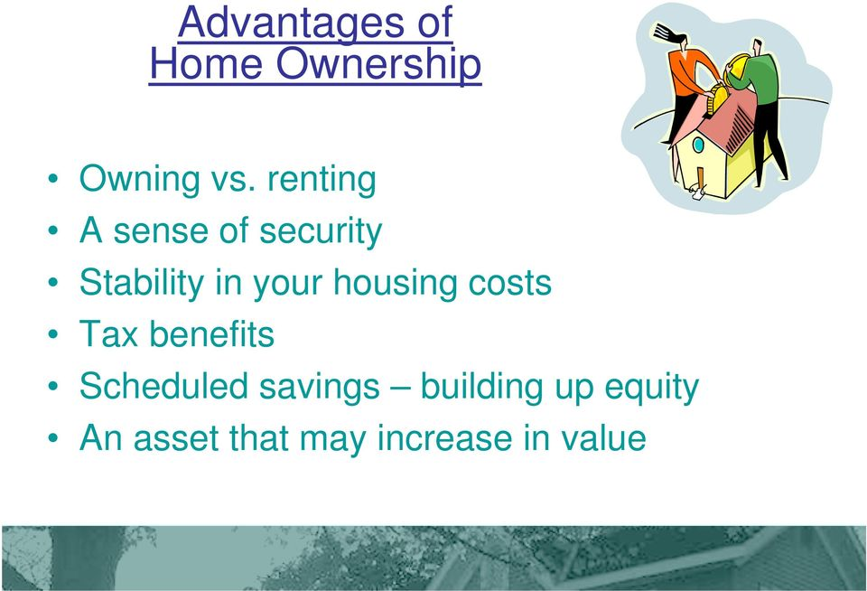 housing costs Tax benefits Scheduled savings
