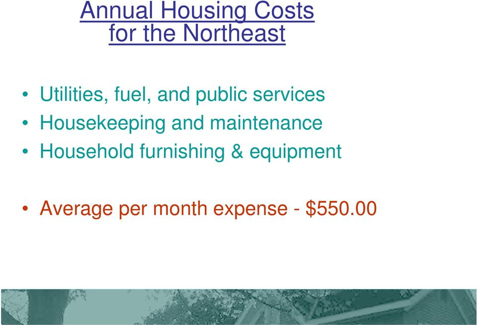 Housekeeping and maintenance Household
