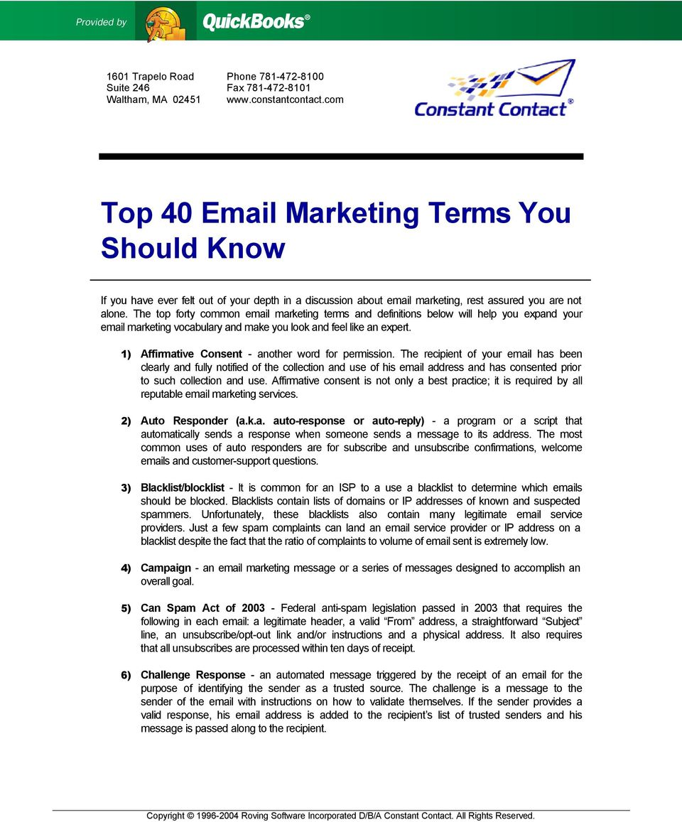 The top forty common email marketing terms and definitions below will help you expand your email marketing vocabulary and make you look and feel like an expert.