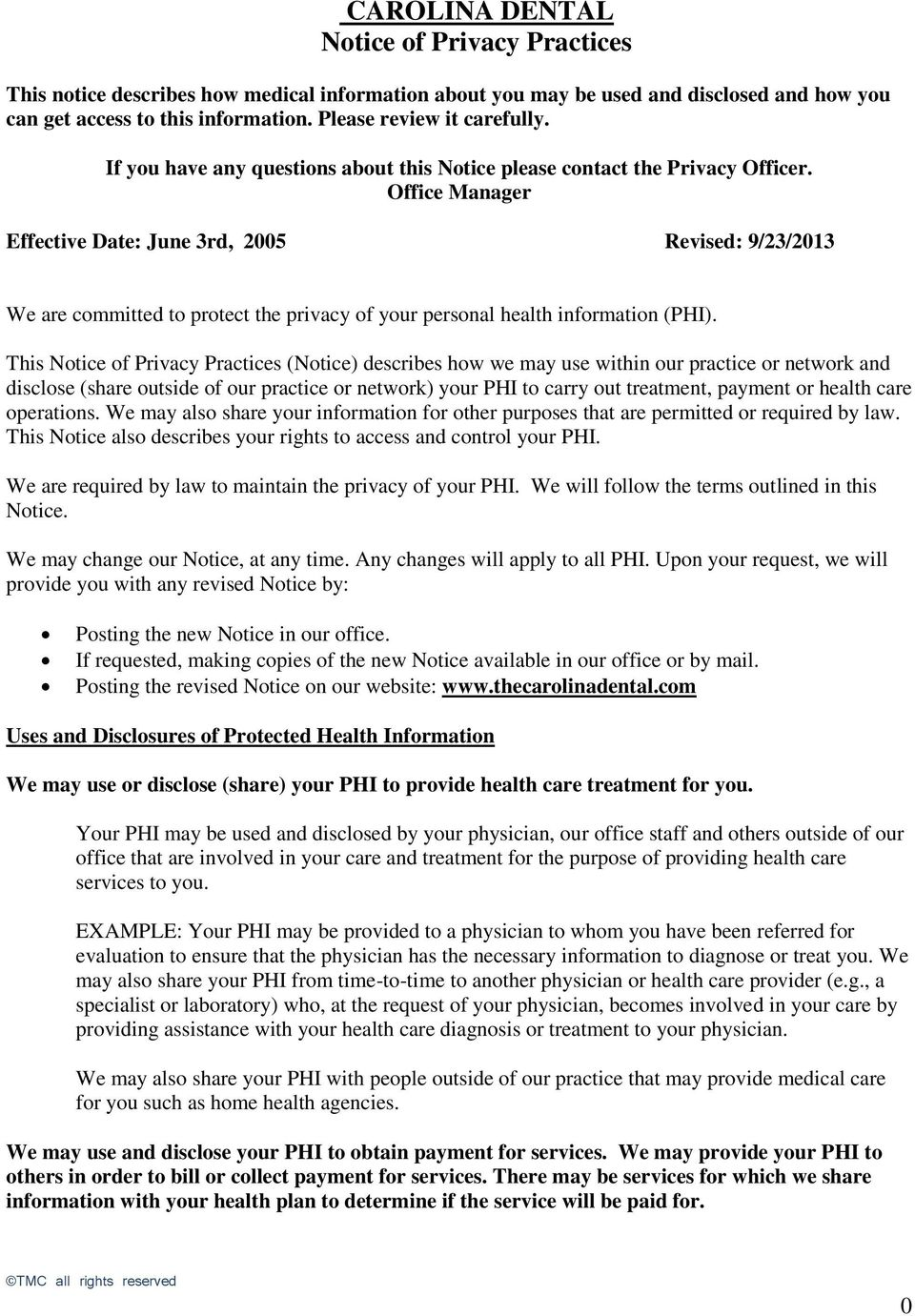 Office Manager Effective Date: June 3rd, 2005 Revised: 9/23/2013 We are committed to protect the privacy of your personal health information (PHI).