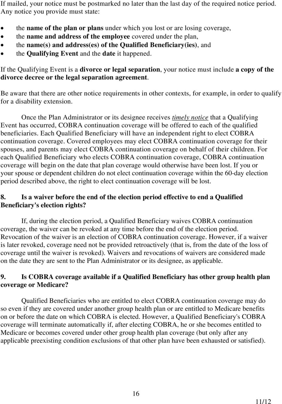 of the Qualified Beneficiary(ies), and the Qualifying Event and the date it happened.