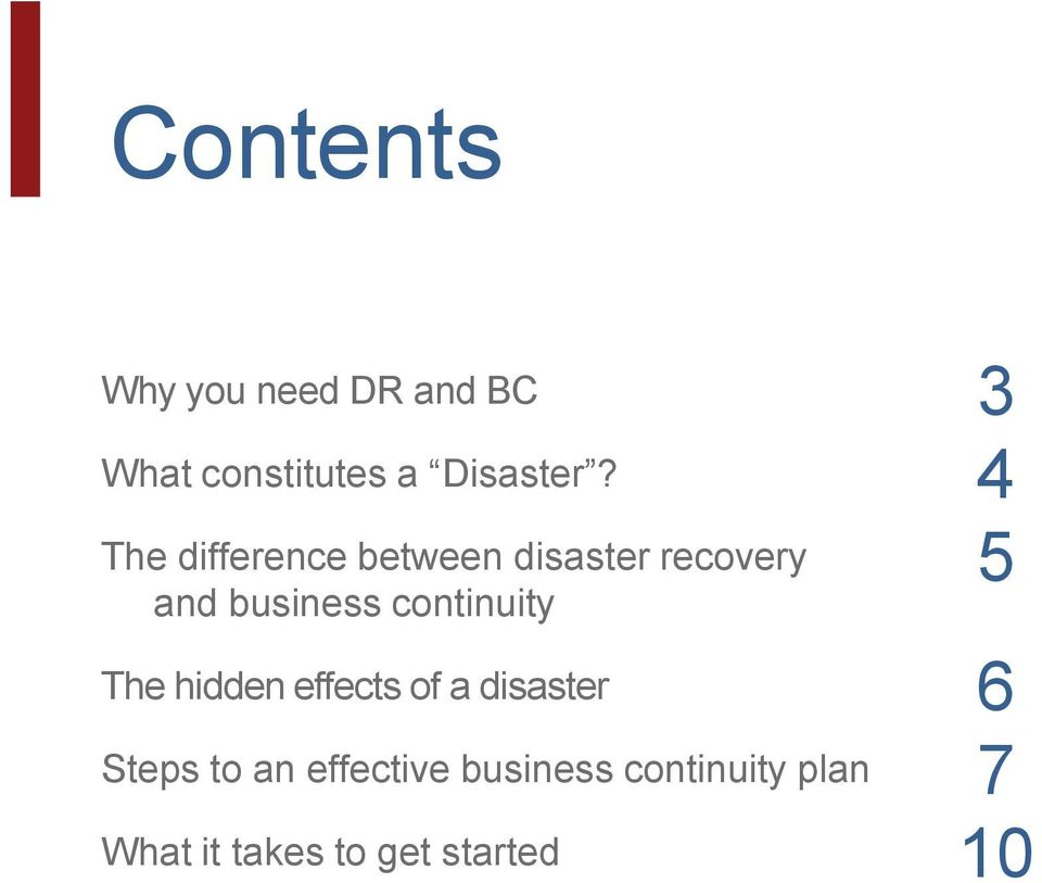 continuity The hidden effects of a disaster Steps to an