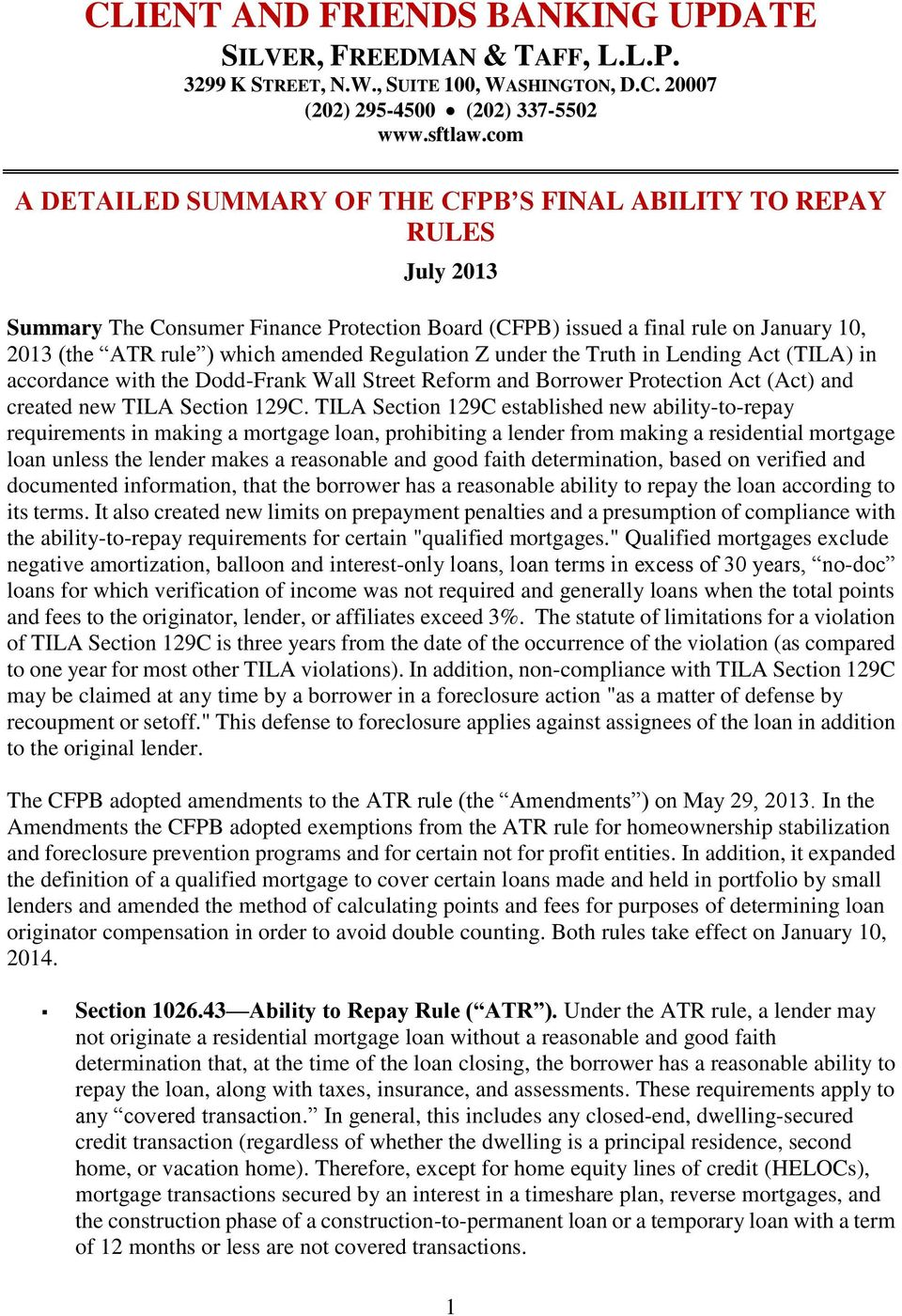 Regulation Z under the Truth in Lending Act (TILA) in accordance with the Dodd-Frank Wall Street Reform and Borrower Protection Act (Act) and created new TILA Section 129C.