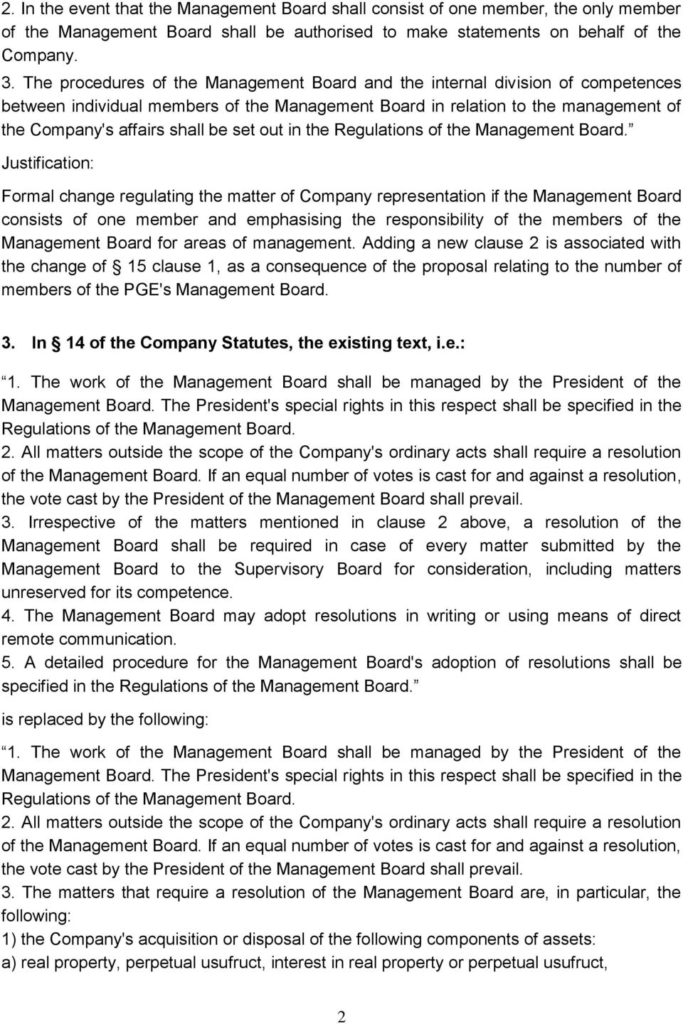 out in the Regulations of the Management Board.