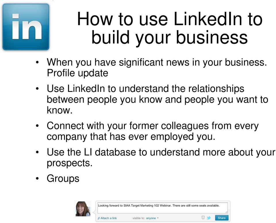 Profile update Use LinkedIn to understand the relationships between people you know and