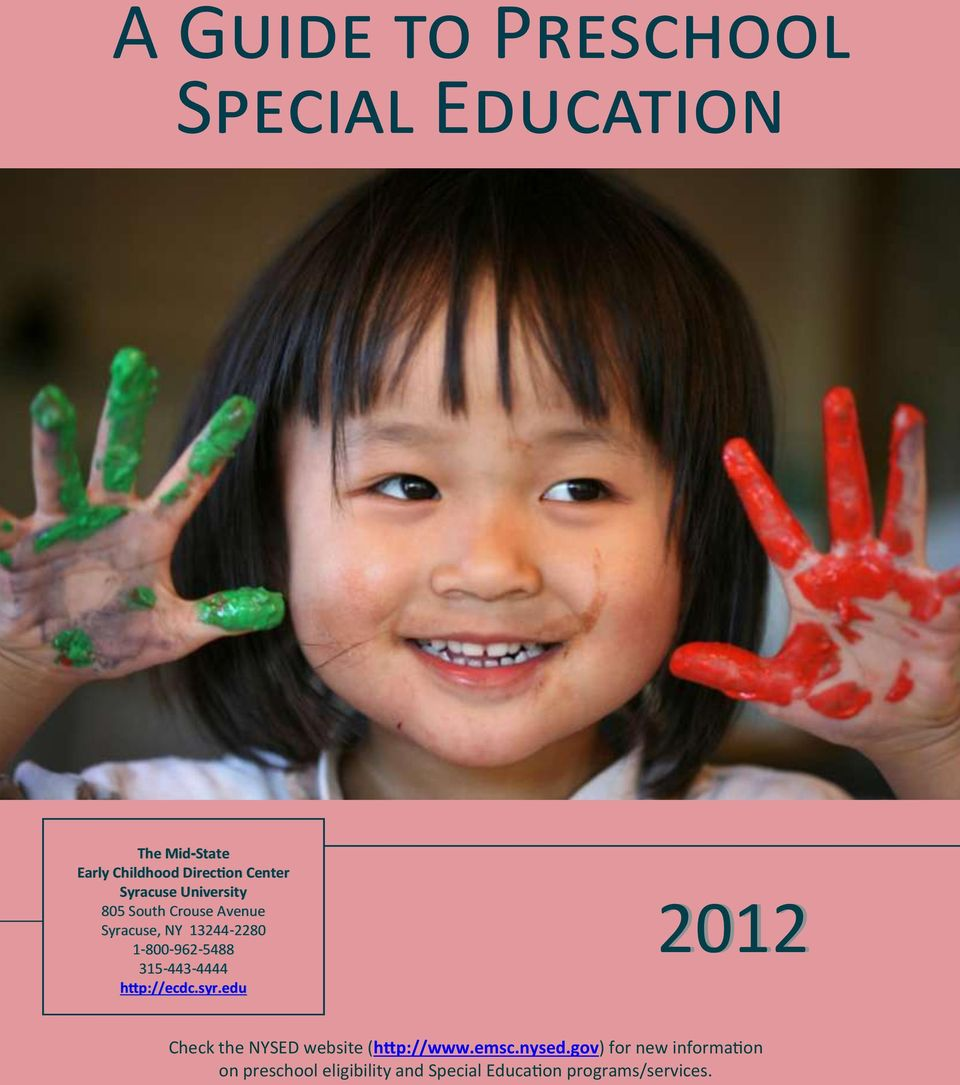 edu 2012 A Guide To Preschool Special Education 1 Developed by The Early Check Childhood the NYSED Direction