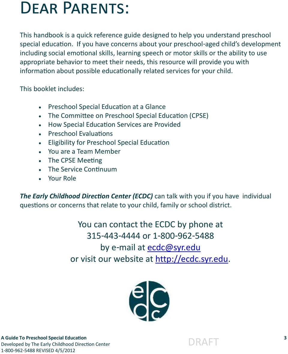 this resource will provide you with information about possible educationally related services for your child.