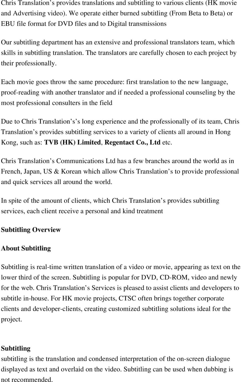In spite of the amount of clients, which Chris Translation s